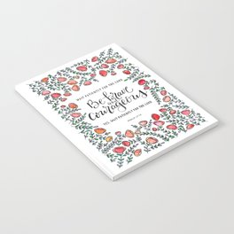 Be Brave and Courageous Notebook