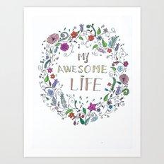 Awesome  Life Color Art Print