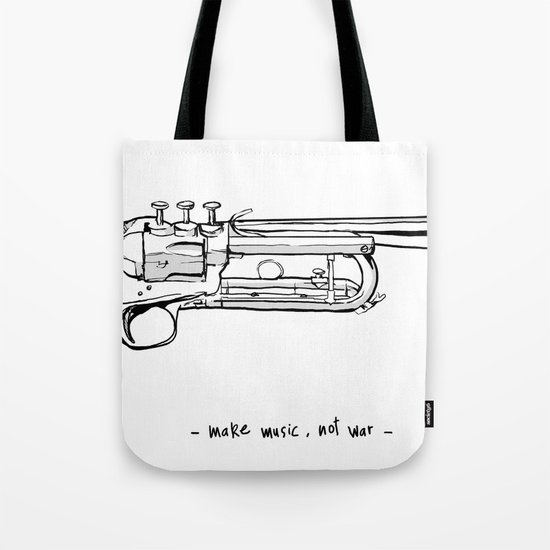 Make music, not war. Tote Bag