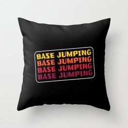 Base Jumping lettering Throw Pillow
