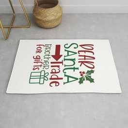 Dear Santa Trade Brother For Gifts - Funny Christmas humor - Cute typography - Lovely Xmas quotes illustration Rug