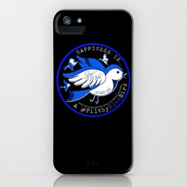 Happiness is a Filthy Blue Bird (round) iPhone Case