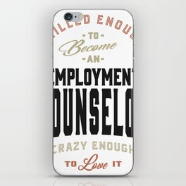Employment Counselor Gift iPhone Skin