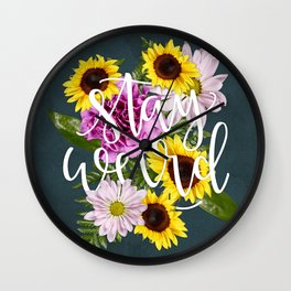 Stay Weird in Flowers // Hand Lettering Wall Clock