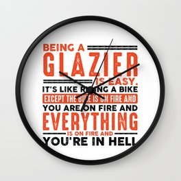 Being a Painter Is Easy Shirt Everything On Fire Wall Clock