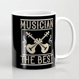 Violin - Musician The Best Coffee Mug