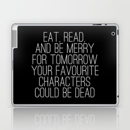 Eat, Read, and be Merry... (inverted) Laptop & iPad Skin