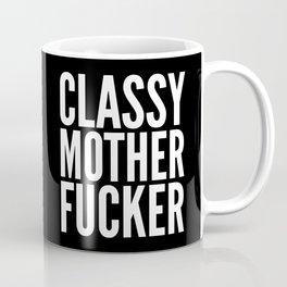 Classy Motherfucker (Black & White) Coffee Mug