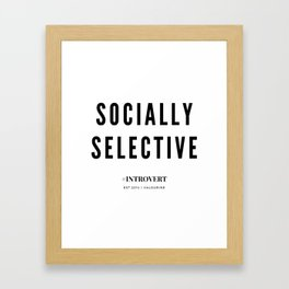 Socially Selective | Introverts Unite Framed Art Print