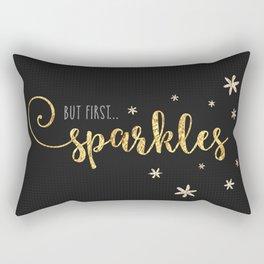 But First... Sparkles Rectangular Pillow