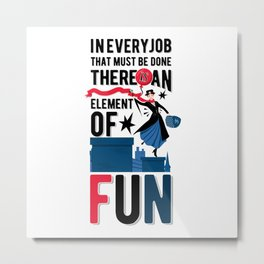 Mary Poppins Quote 3 Metal Print