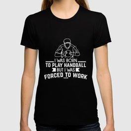 Office work handball player award T-shirt