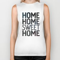 home sweet home Biker Tanks featuring HOME by Eolia