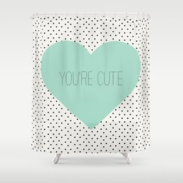 You're cute heart polka dots Shower Curtain