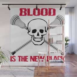Lacrosse Blood is the New Black Wall Mural