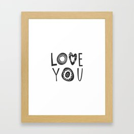 Hand drawn Illustration with lettering Love you Framed Art Print