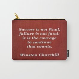 Winston Churchill Success Quote - Corbin Henry - Famous Quotes Carry-All Pouch