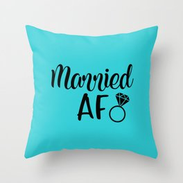 Married AF - Turquoise Throw Pillow