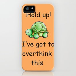 Hold up iPhone Case