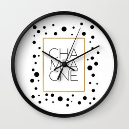 Celebration,Bar Quote,Typography Print,Drink Champagne,Champagne Sign,Wall artwork,Bar Poster Wall Clock