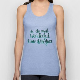 It's the most wonderful time of the year Unisex Tank Top