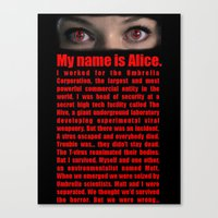 resident evil Canvas Prints featuring RESIDENT EVIL- MY NAME IS ALICE by Robin Stevens