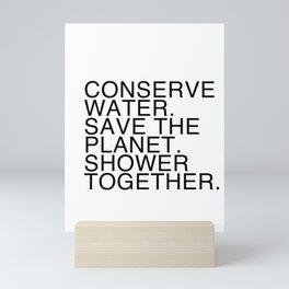 Save Water Shower Together Mini Art Print