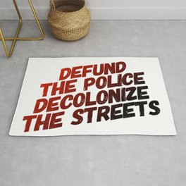Defund The Police Decolonize The Streets Rug