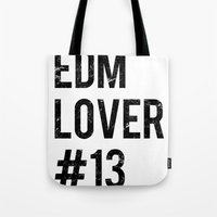 edm Tote Bags featuring EDM Lover #13  by DropBass