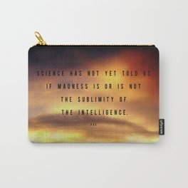 Sublimity of the Intelligence ~ Edgar Allan Poe Carry-All Pouch