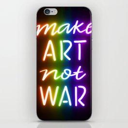 Make Art Not War rainbow iPhone Skin