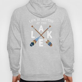 Life Is Better At The LAKE Painted Paddles Hoody