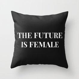 The future is female black-white Throw Pillow