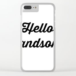 Hello Handsome Clear iPhone Case