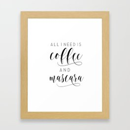 Makeup Printable Poster, All I Need Is Coffee and Mascara, Vanity Decor, Makeup Gift, Bath Decor Framed Art Print