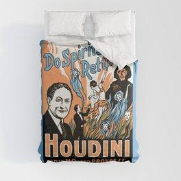 Harry Houdini, do spirits return? Comforters