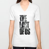 the last of us V-neck T-shirts featuring The Last of Us by Tatiana Anor