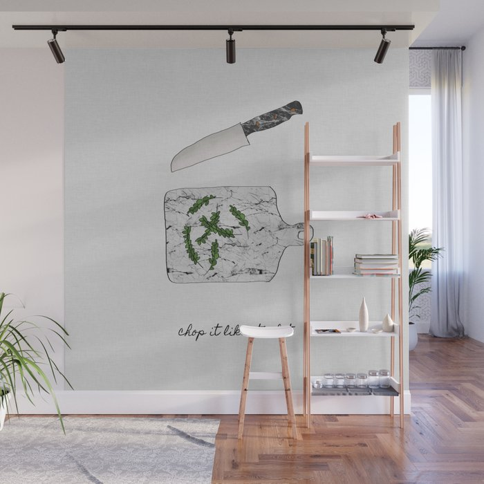 Chop It Like Its Hot Kitchen Wall Decor Wall Mural By Paperpixelprints