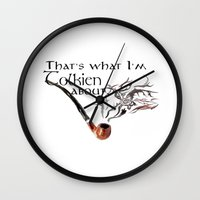 tolkien Wall Clocks featuring That's what I'm Tolkien about by Adam Dens