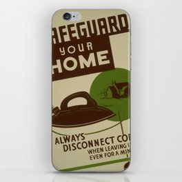 Vintage poster - Safeguard Your Home iPhone Skin