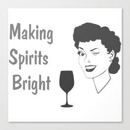 Making Spirits Bright Holiday Canvas Print