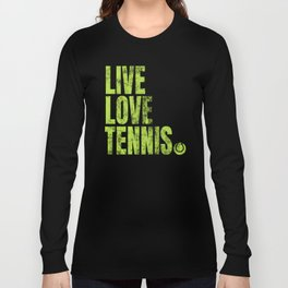 Tennis Player Game Love Ball Sports Gift Long Sleeve T-shirt