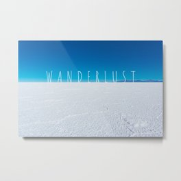 Wanderlust Word on the Salt Flats, Bolivia Metal Print