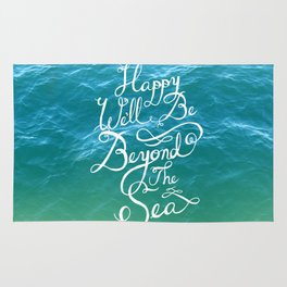 Happy We'll Be Beyond the Sea Rug