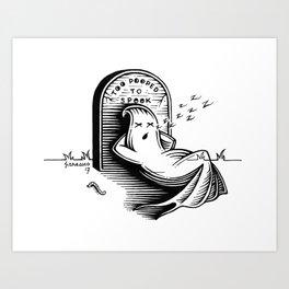 Too pooped to spook Art Print
