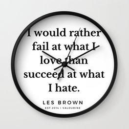 32  |  Les Brown  Quotes | 190824 Wall Clock