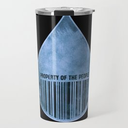Water : Property of the People 2 Travel Mug