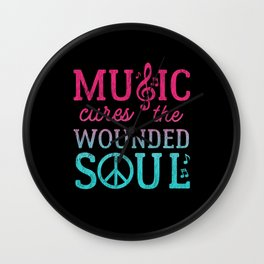 Music Cures the Wounded Soul Wall Clock