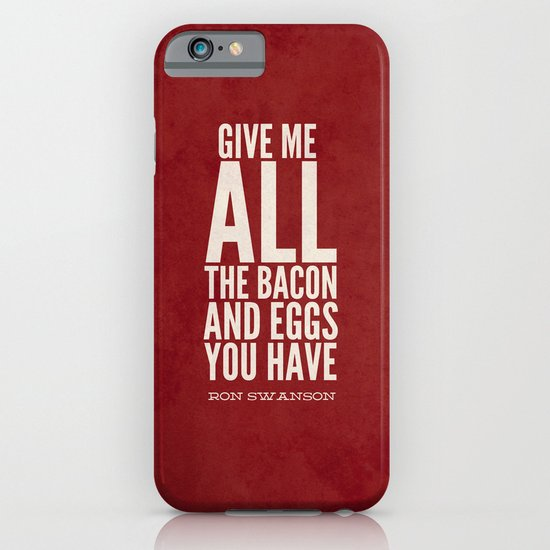 Bacon and Eggs - Ron Swanson - Parks and Recreation iPhone & iPod Case