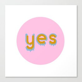 Yes 01 Canvas Print
